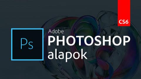 Photoshop CS6 alapok